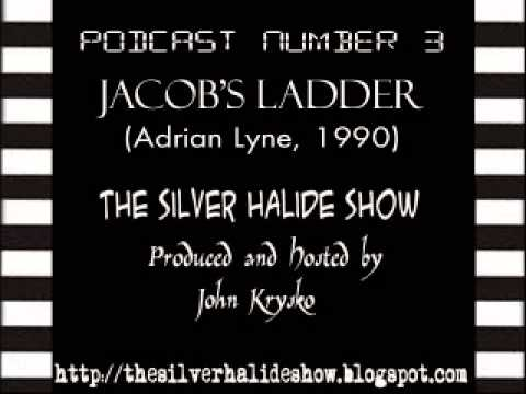 TheSilverHalideShow - 004 - Jacob's Ladder (1990, Adrian Lyne)