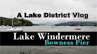 Windermere United Kingdom  city photo : Lake District Bowness on Windermere | UK Travel Vlog