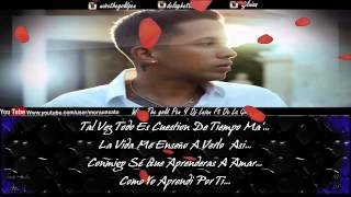 Necesito De Ti (Letra) (14F The Album) - De La Ghetto Ft Wise Y Dj Luian