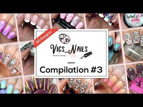 Nail designs - Nail art compilation #3  50 designs in 13 mins!