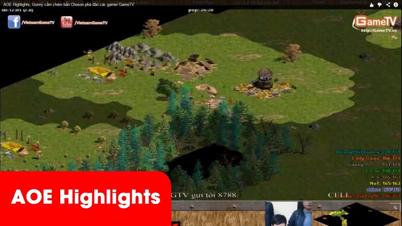 AOE Highlights – Gunny cầm Choson phá đảo Team GameTV