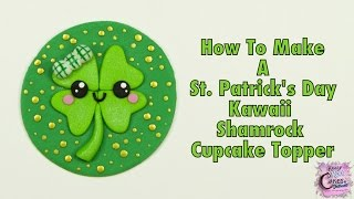 Kawaii St  Patrick's Day Shamrock/Four Leaf Clover Cupcake Topper