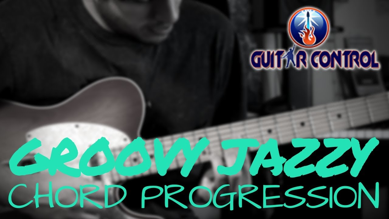 Cool Groovy Jazzy Chord Progression For Electric Guitar – R&B/Jazz Guitar Lesson
