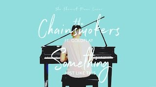 Video The Chainsmokers ft. Coldplay - Something Just Like This | The Theorist Piano Cover MP3, 3GP, MP4, WEBM, AVI, FLV Juli 2018
