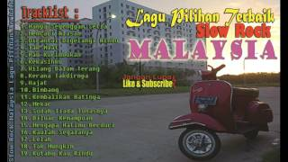 Slow Rock Malaysia Lagu Pilihan Terbaik Tahun Ini | Best Choice - Lagu Malaysia Terlaris Video