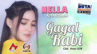 Video Nella Kharisma - Gagal Rabi [OFFICIAL] MP3, 3GP, MP4, WEBM, AVI, FLV Mei 2019