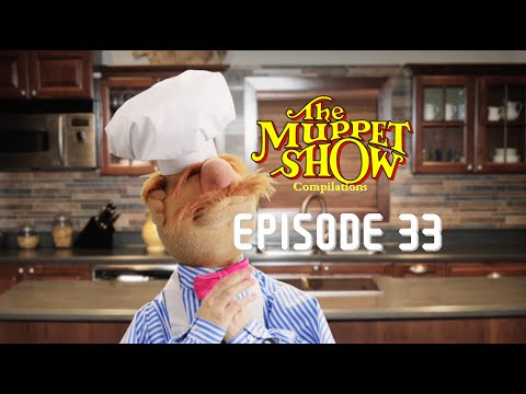 The Muppet Show Compilations - Episode 33: The Swedish Chef (Season 4)