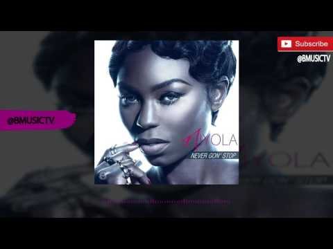 Niyola - Never Gon' Stop (OFFICIAL AUDIO 2016)