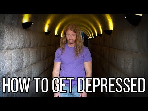 How to Get Depressed