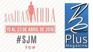 "San Juan Moda presenta ""Moda Plus"""