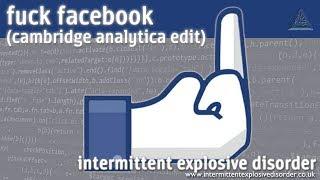 F--k Facebook (Cambridge Analytica Edit) thumb image