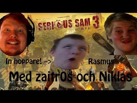 Serious Sam 3 - Nu händer det saker - Med zaitr0s, Niklas och Rasmus - Ep16 (видео)