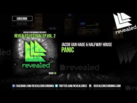 panic - Revealed Recordings Presents Festival EP Vol. 2 Jacob van Hage & Halfway House - Panic Download on iTunes: http://bit.ly/FestivalEPVol2-iTunes Download on Be...