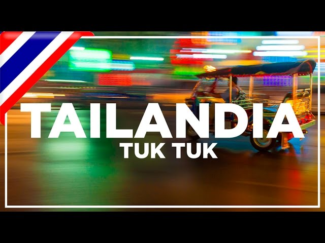 Tailandia. Como negociar con un Tuk Tuk y precios
