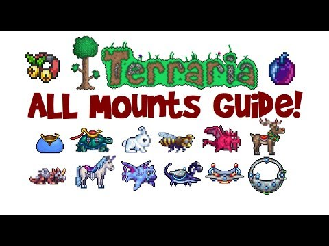 Terraria ALL Mounts and how to get them! List/Guide, First to Best, 1.3 AND 1.2.4! (видео)