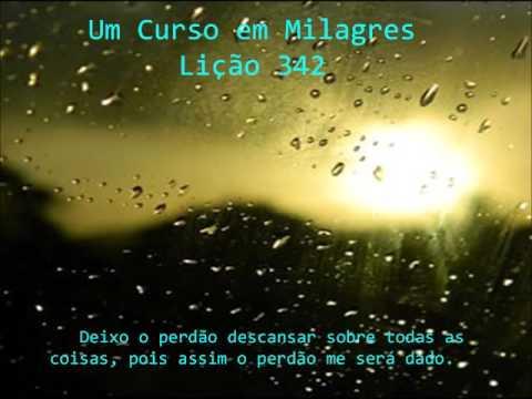 Um Curso em Milagres - Lição 342 -