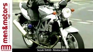 7. Suzuki SV650 - Review (2003)