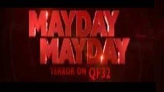 Video MAYDAY MAYDAY Terror On Flight QF32 MP3, 3GP, MP4, WEBM, AVI, FLV April 2019