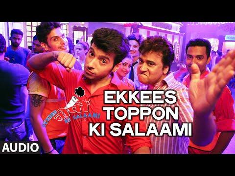 Official: Ekkees Toppon Ki Salaami Full AUDIO Song...