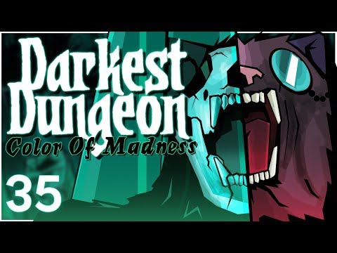 Baer Plays Darkest Dungeon: The Color Of Madness (Ep. 35)