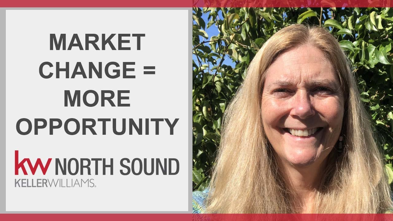 Market Change = More Opportunity