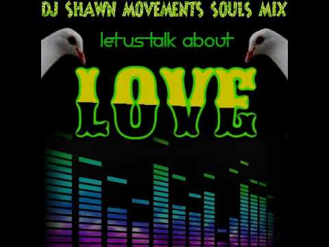 90s SOULS MIX THE BEST LOVE SONGS OF ALL TIME (DJ SHAWN MOVEMENTS) APRIL 11,2020
