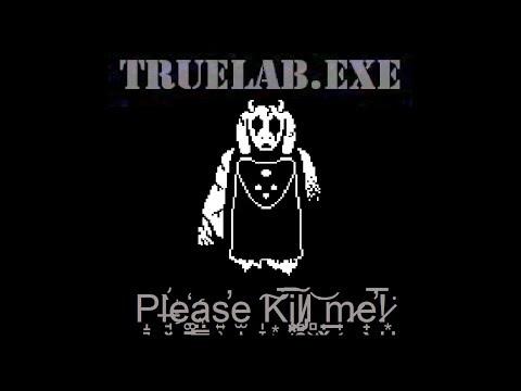 Ş̴he ̷́͠Wa̷n̛͡ts̸͝ ̀̀͝m̧ę ̴͘͝t̕o̸ ͘͝Ki̶̛ll̢ ̷͢͢H͟e̴͏̵r̴̸̛!̵ | TrueLab.exe [UnderTale Horror Game]