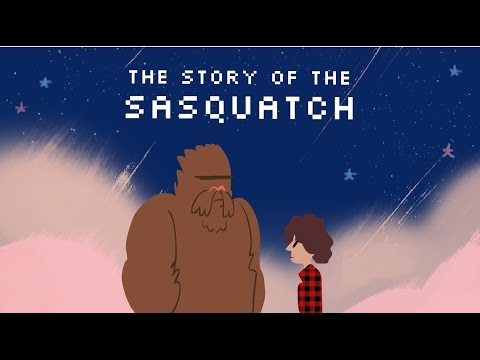 The Story of the Sasquatch