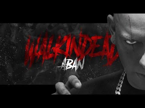 Aban - Perduto Amore pt 2 ft Bull Brigade prod Orlando ( Walkin Dead ) 2018
