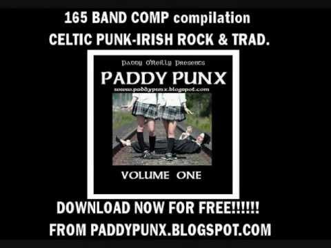 PADDY PUNX VOLUME 1 - Celtic Punk, Irish Punk, Rebel Music! 165 BAND COMP!!! FREE DOWNLOAD!!!!