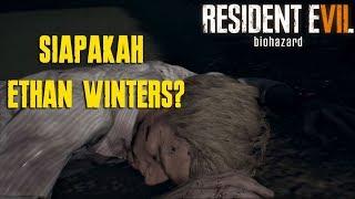Video SIAPAKAH ETHAN WINTERS? | Resident Evil 7 Indonesia MP3, 3GP, MP4, WEBM, AVI, FLV Maret 2019