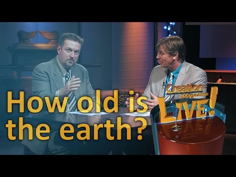 How old is the earth? (Creation Magazine LIVE! 5-05)