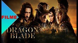 [FILME] DRAGON BLADE DUBLADO
