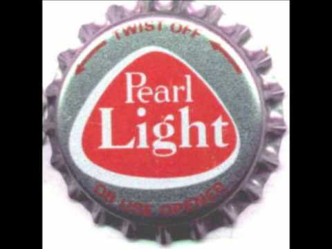 PEARL'S NOT A GIRL IT'S A BEER