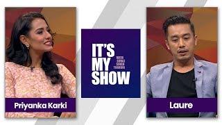Video It's my show with Suraj Singh Thakuri   Priyanka Karki & Laure (Ashish Rana) MP3, 3GP, MP4, WEBM, AVI, FLV Juli 2018