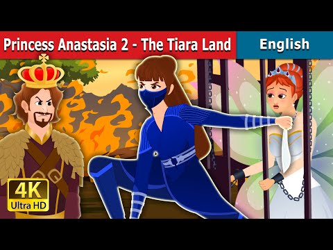 Princess Anastasia Part 2 Story in English | Stories for Teenagers | English Fairy Tales