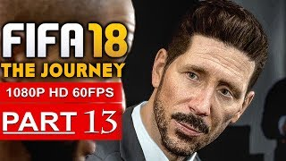 Video FIFA 18 THE JOURNEY Gameplay Walkthrough Part 13 [1080p HD 60FPS] - No Commentary (FULL GAME) MP3, 3GP, MP4, WEBM, AVI, FLV Desember 2017