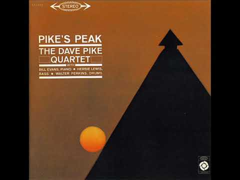 The Dave Pike Quartet – Pike's Peak