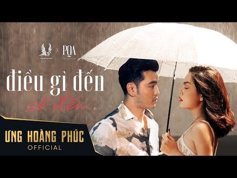 Điều Gì Đến Sẽ Đến - Ưng Hoàng Phúc ft Phạm Quỳnh Anh l Official MV - Thời lượng: 5:09.