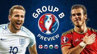 EURO 2016 Group B Preview | England, Russia, Slovakia & Wales by Football Daily
