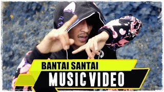 ANJAR OX'S - Bantai Santai ( Music Video )