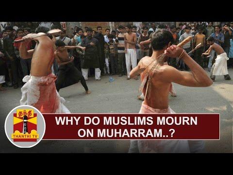 Why-do-Muslims-mourn-on-Muharram-Thanthi-TV