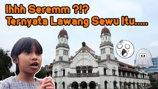 Video Ihh Serem ?!? Ternyata Lawang Sewu itu .. MP3, 3GP, MP4, WEBM, AVI, FLV Juli 2019