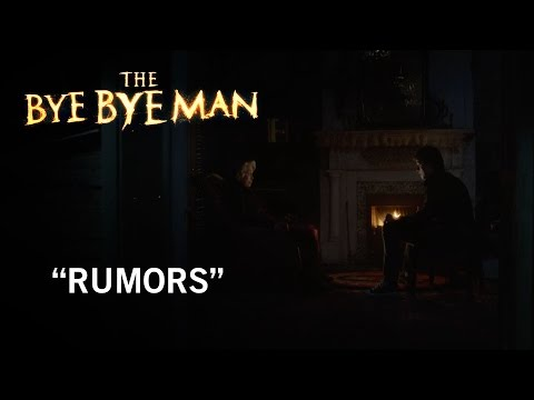 The Bye Bye Man (Clip 'Rumors')