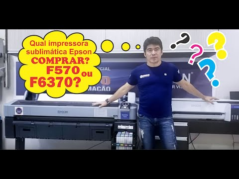 Impressora Epson Surecolor F570 vs F6370.