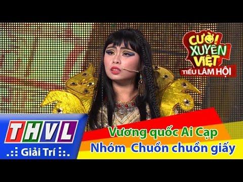Cười xuyên Việt - Tiếu lâm hội | Tập 3: Vương quốc Ai Cạp - Nhóm Chuồn chuồn giấy