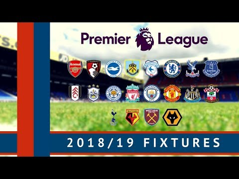 2018/19 Premier League Fixtures | All The Dates