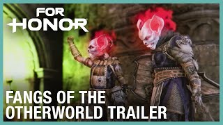For Honor: Fangs of the Otherworld | Trailer | Ubisoft [NA] by Ubisoft