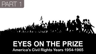 Eyes on the Prize: America's Civil Rights Years (1954-1965) PBS