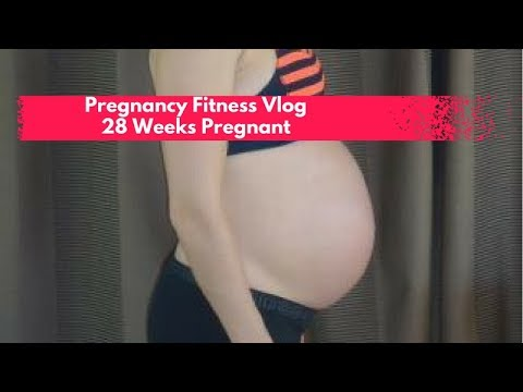 Pregnancy Fitness Blog:  28 Weeks Pregnant